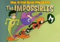 Gli impossibili – the impossibles